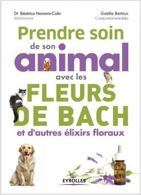 Couverture Livre Prendre Soin De Son Animal Avec Les Fleurs De Bach
